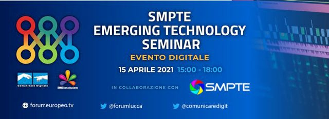 SMPTE Italia: Emerging Technology Seminar